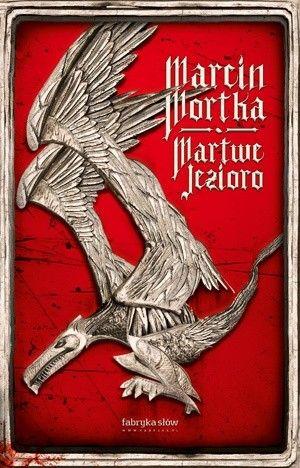Okładka książki Martwe jezioro