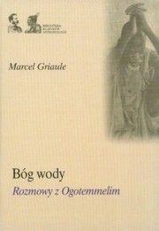 Okładka książki Bóg wody. Rozmowy z Ogotemmelim