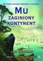Okładka książki Mu - zaginiony kontynent