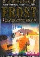 Frost i zastraszone miasto