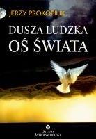 Okładka książki Dusza ludzka. Oś świata