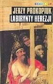 Okładka książki Labirynty Herezji