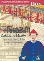 Okładka książki Zakazane miasto : tajemnice cesarzy Chin