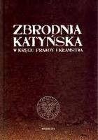 Okładka książki Zbrodnia katyńska. W kręgu prawdy i kłamstwa.