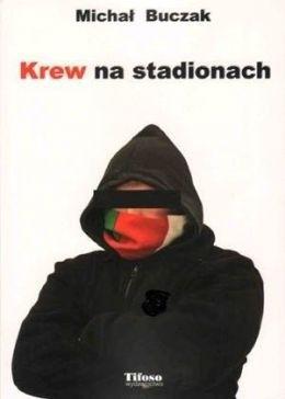 Okładka książki Krew na stadionach
