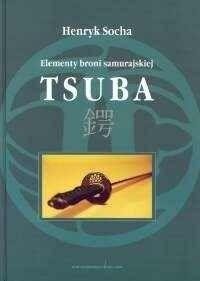 Okładka książki Tsuba Elementy broni samurajskiej