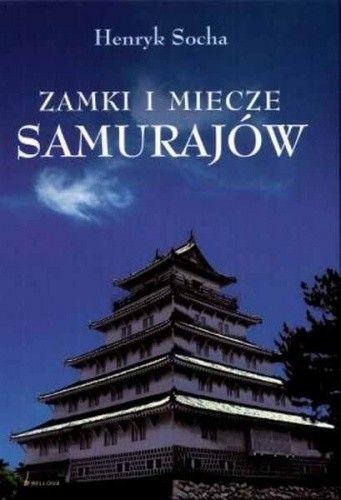 Okładka książki Zamki i miecze samurajów