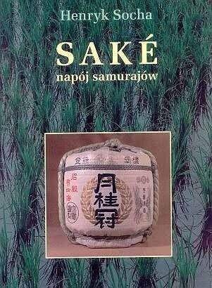 Okładka książki Saké napój samurajów