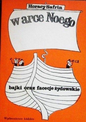Okładka książki W arce Noego. Bajki oraz facecje żydowskie