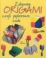 Okładka książki Zabawne origami, czyli papierowe cuda