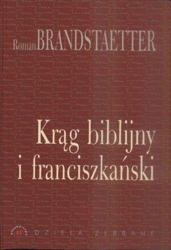 Okładka książki Krąg biblijny i franciszkański