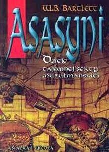 Okładka książki Asasyni: Dzieje tajemnej sekty muzułmańskiej