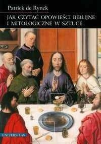 Okładka książki Jak czytać opowieści biblijne i mitologiczne w sztuce