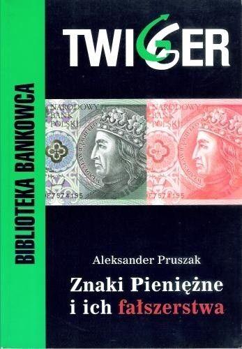 Okładka książki Znaki Pieniężne i ich fałszerstwa