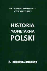 Okładka książki Historia monetarna Polski
