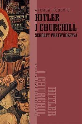 Okładka książki Hitler i Churchill: sekrety przywództwa