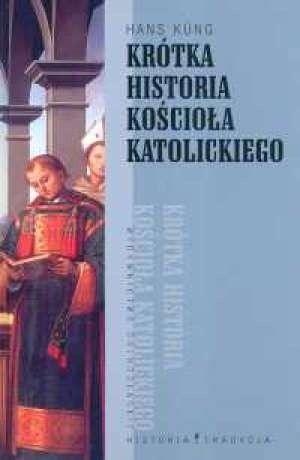 Okładka książki Krótka historia Kościoła katolickiego