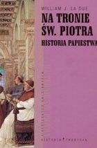 Okładka książki Na tronie św.Piotra. Historia papiestwa
