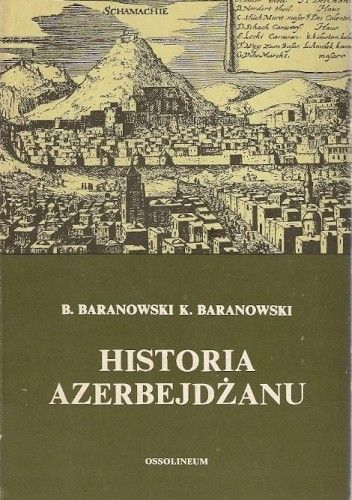 Okładka książki Historia Azerbejdżanu