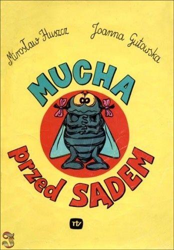 Okładka książki Mucha przed sądem