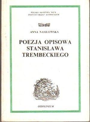 Okładka książki Poezja opisowa Stanisława Trembeckiego