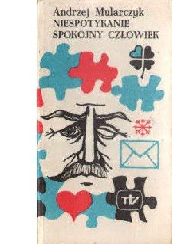 Okładka książki Niespotykanie spokojny człowiek