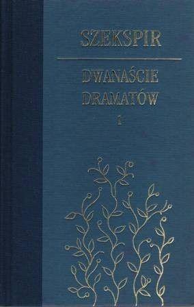 Okładka książki Dwanaście dramatów. Tom 1