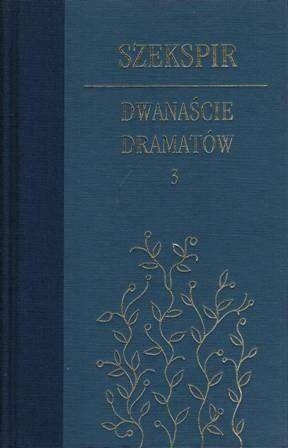 Okładka książki Dwanaście dramatów. Tom 3