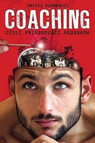 Okładka książki Coaching, czyli przebudzacz neuronów