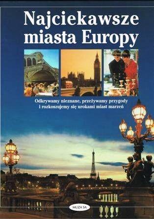 Okładka książki Najciekawsze miasta Europy