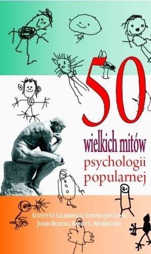 Okładka książki 50 wielkich mitów psychologii popularnej
