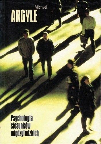 Okładka książki Psychologia stosunków międzyludzkich