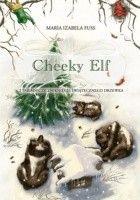Cheeky Elf i tajemnicze zniknięcie świąteczego drzewka