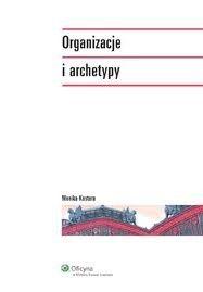 Okładka książki Organizacje i archetypy