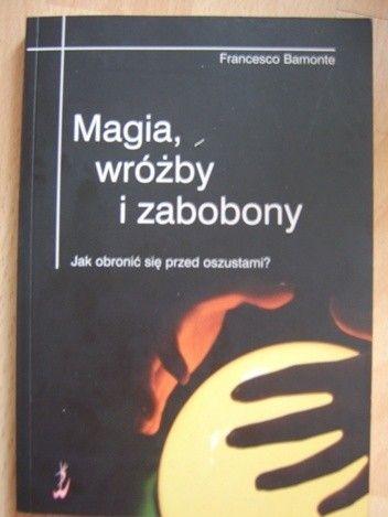 Okładka książki Magia, wróżby i zabobony
