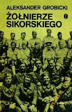 Okładka książki Żołnierze Sikorskiego