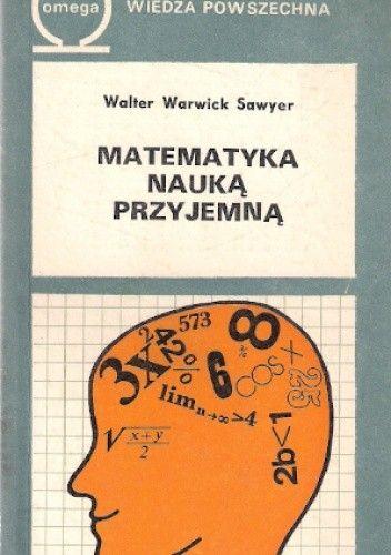 Okładka książki Matematyka nauką przyjemną