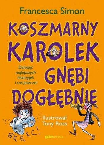 Okładka książki Koszmarny Karolek gnębi dogłębnie