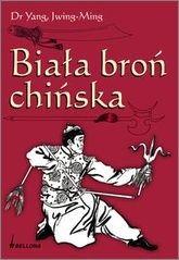 Okładka książki Biała broń chińska