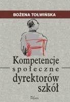 Okładka książki Kompetencje społeczne dyrektorów szkół