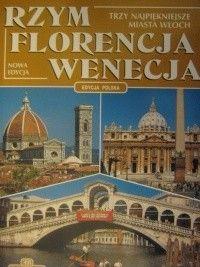 Okładka książki Rzym, Florencja, Wenecja