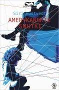 Okładka książki Amerykańskie smutki