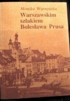 Warszawskim szlakiem Bolesława Prusa