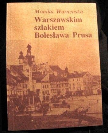 Okładka książki Warszawskim szlakiem Bolesława Prusa
