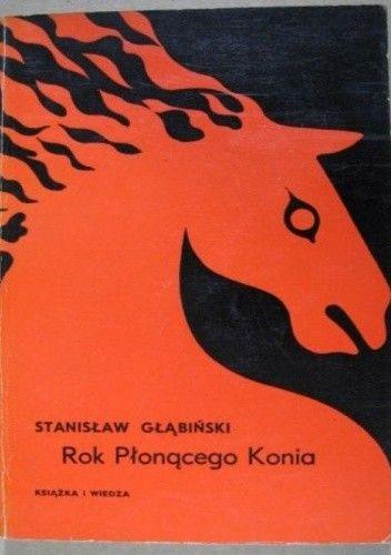 Okładka książki Rok Płonącego Konia