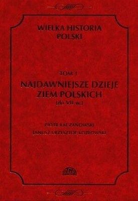 Okładka książki Najdawniejsze dzieje ziem polskich (do VII w.)