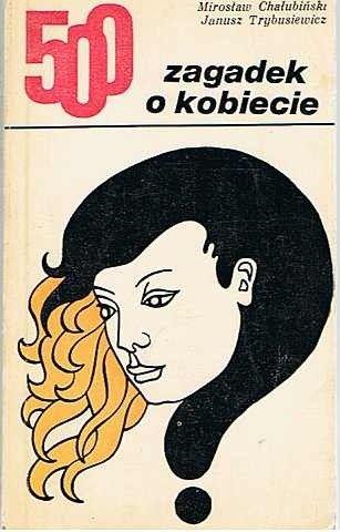 Okładka książki 500 zagadek o kobiecie