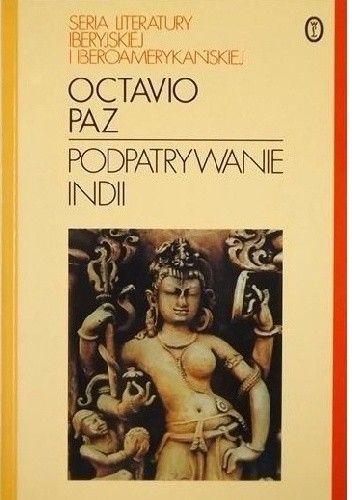 Okładka książki Podpatrywanie Indii
