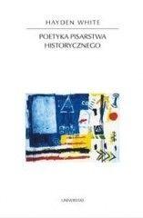 Okładka książki Poetyka pisarstwa historycznego