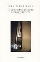 Okładka książki Filozoficzny dyskurs nowoczesności
